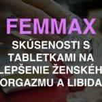Femmax - recenzia, skúsenosti