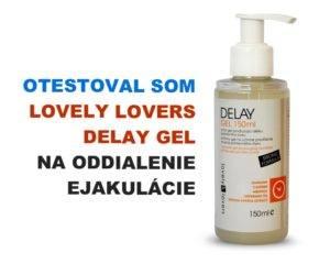 Lovely Lovers DELAY gel na oddialenie ejakulácie