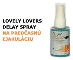 Lovely Lovers DELAY sprej na predčasnú ejakuláciu